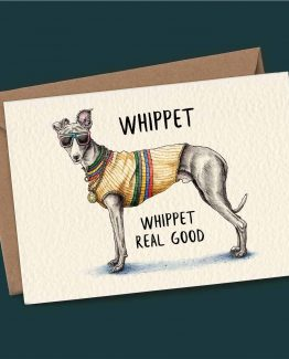Whippet Real Good – Dog Greeting Card