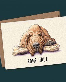Bone Idle – Dog Greeting Card